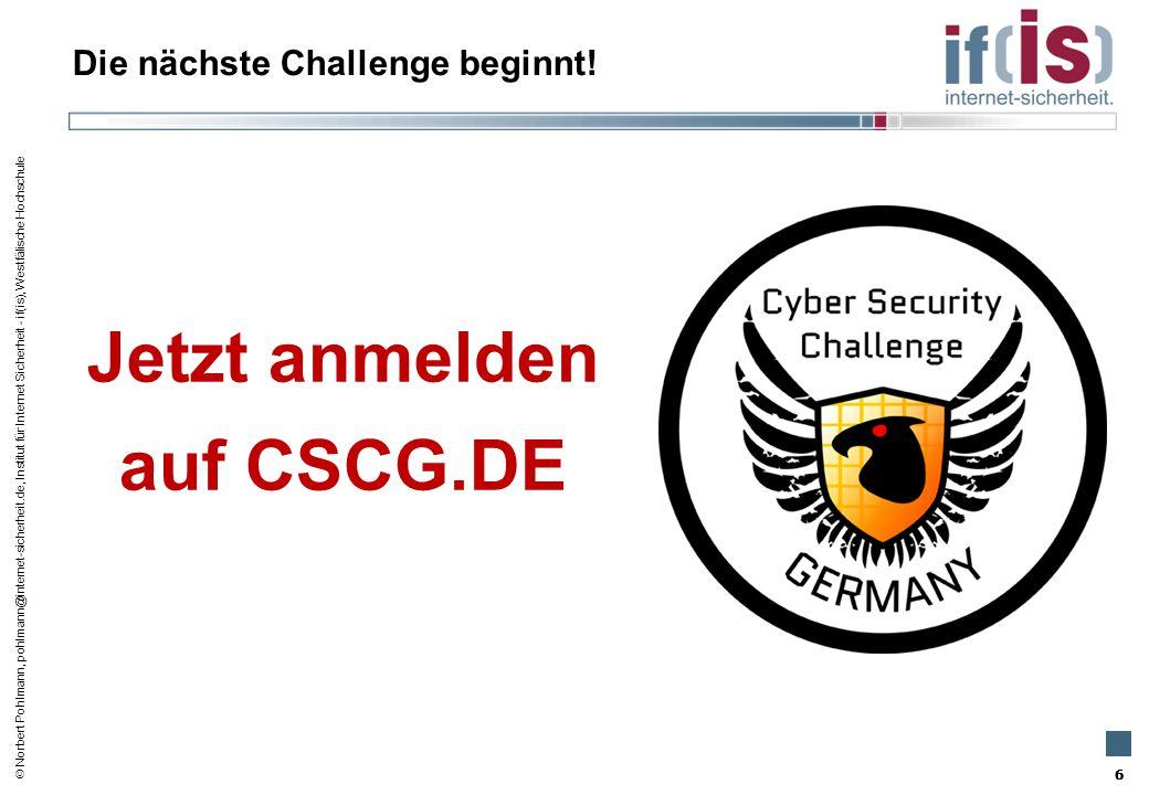  Norbert Pohlmann, pohlmann@internet-sicherheit.de, Institut für Internet Sicherheit - if(is), Westfälische Hochschule Die nächste Challenge beginnt!