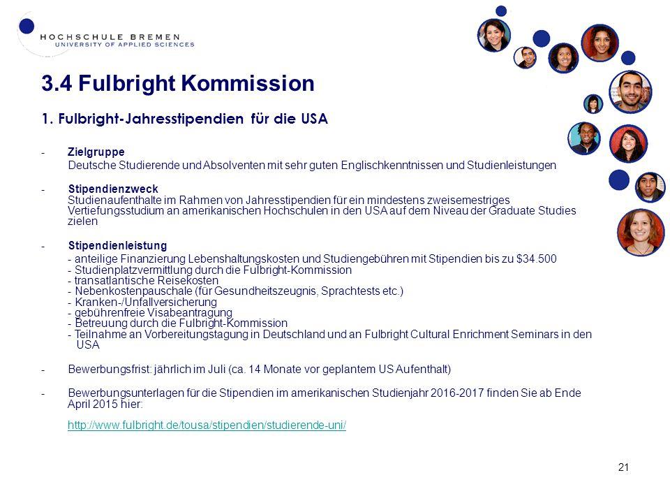 21 3.4 Fulbright Kommission 1.