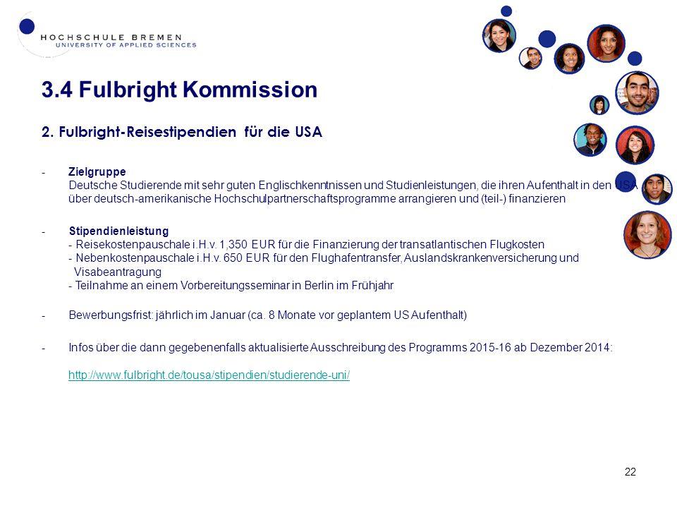 3.4 Fulbright Kommission 22 2.