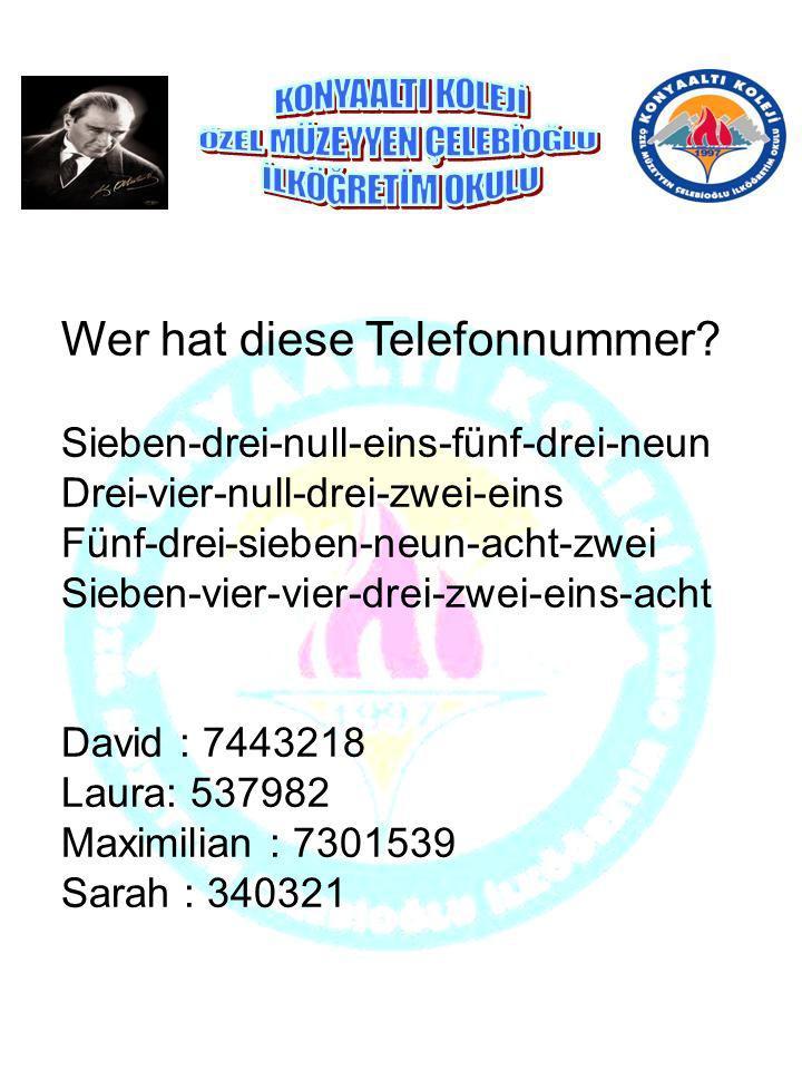 Wer hat diese Telefonnummer? Sieben-drei-null-eins-fünf-drei-neun Drei-vier-null-drei-zwei-eins Fünf-drei-sieben-neun-acht-zwei Sieben-vier-vier-drei-