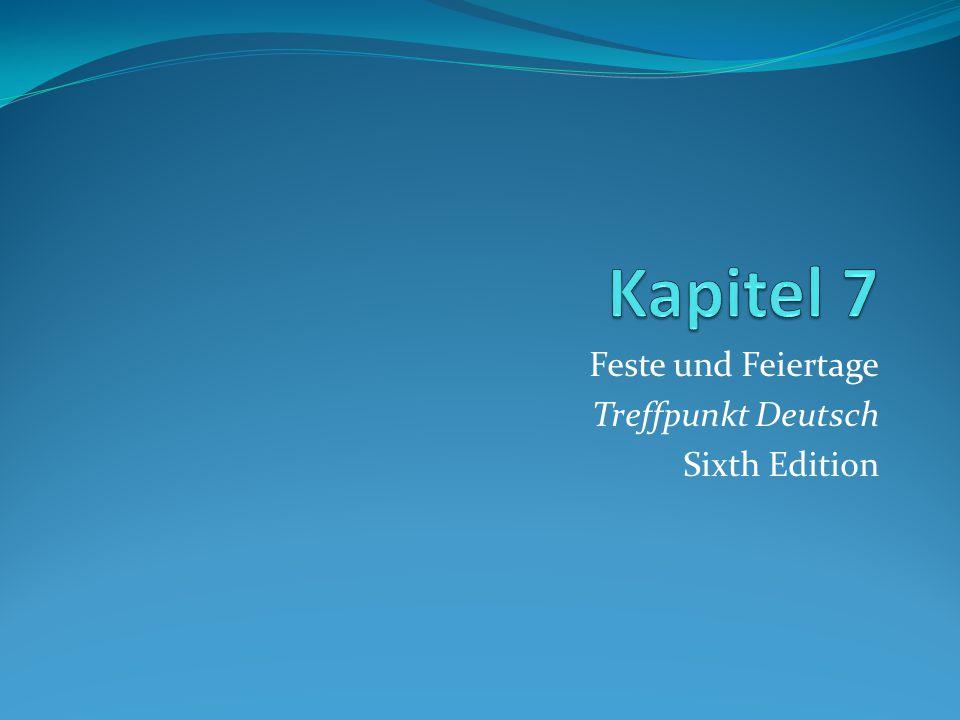 Feste und Feiertage Treffpunkt Deutsch Sixth Edition