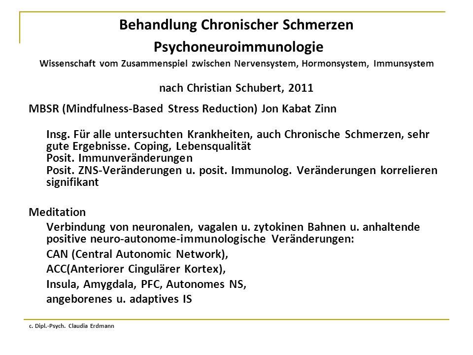 Behandlung Chronischer Schmerzen Psychoneuroimmunologie Wissenschaft vom Zusammenspiel zwischen Nervensystem, Hormonsystem, Immunsystem nach Christian
