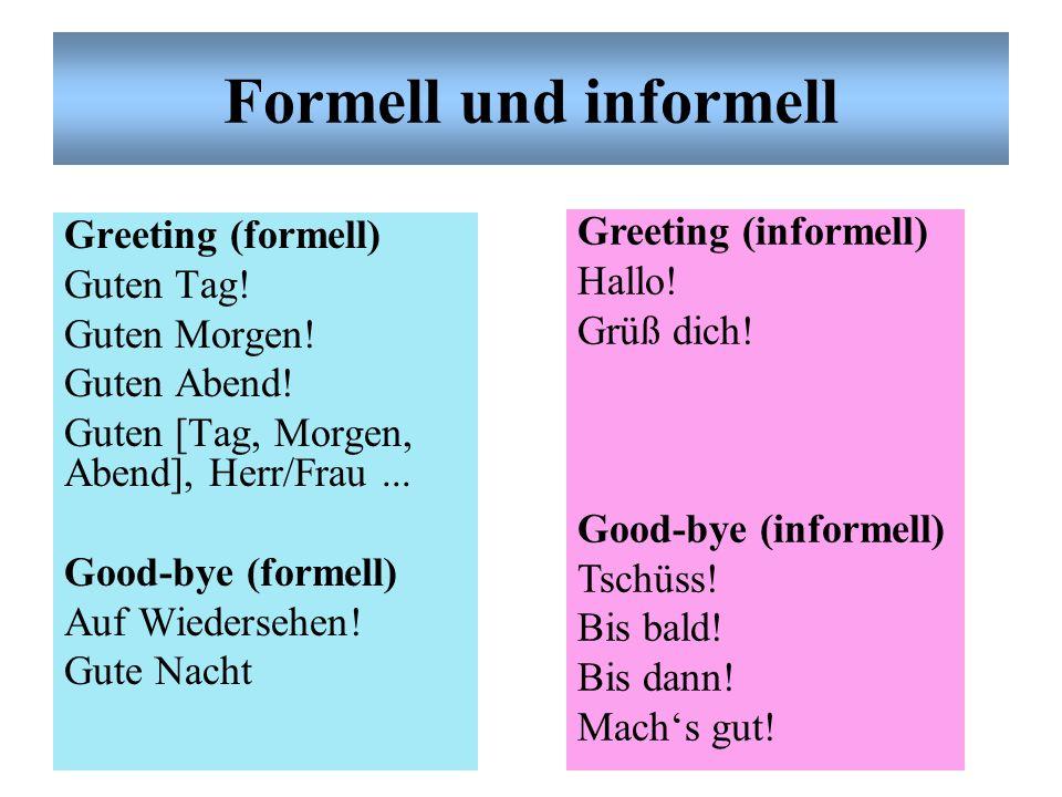 Formell/Informell Formell