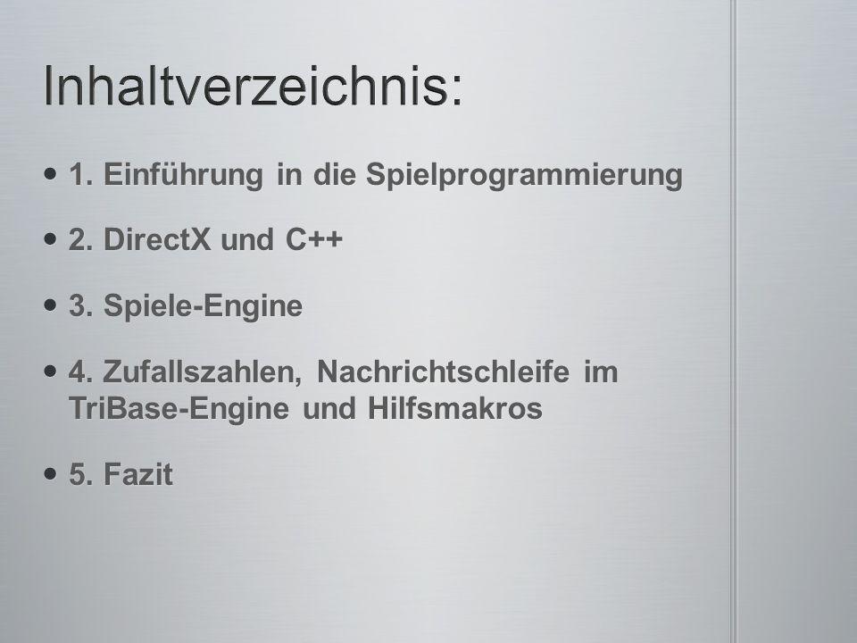 1. Einführung in die Spielprogrammierung 1. Einführung in die Spielprogrammierung 2.