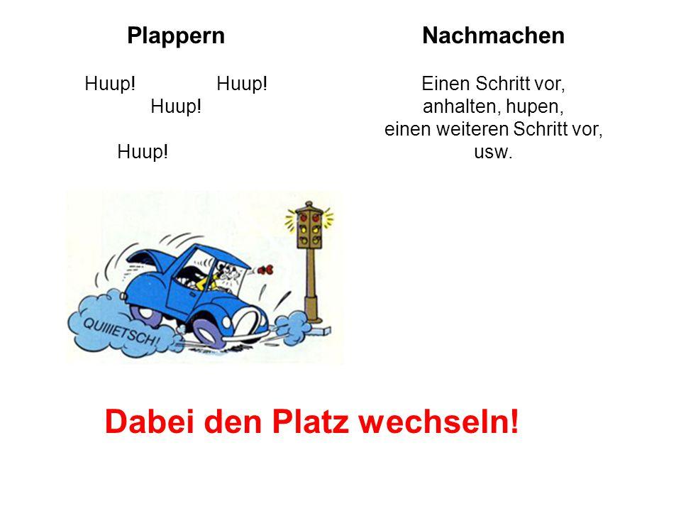 PlappernNachmachen Huup.Huup. Huup. Huup.