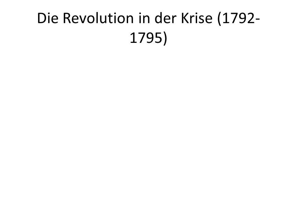 Die Revolution in der Krise (1792- 1795)