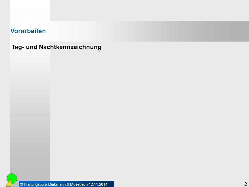 """© Planungsbüro Diekmann & Mosebach 12.11.2014 3 Tag- und Nachtkennzeichnung Vorarbeiten Windenergieanlagen müssen als """"Luftfahrthindernis gekennzeichnet werden, wenn sie eine Gesamthöhe von 100 m übersteigen."""