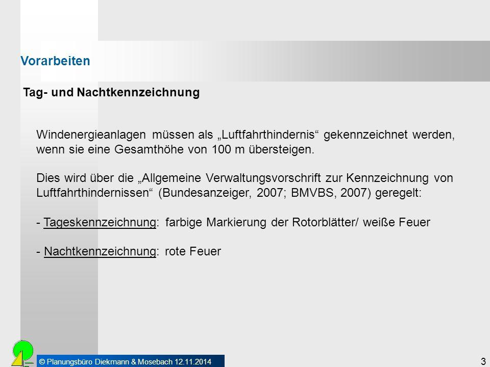 © Planungsbüro Diekmann & Mosebach 12.11.2014 4 Tageskennzeichnung: Rotorblätter: - Farbstreifen von 6 Meter Länge alternativ Turm: - Farbring von 3 bzw.