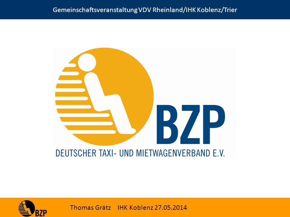 Gemeinschaftsveranstaltung VDV Rheinland/IHK Koblenz/Trier Thomas Grätz IHK Koblenz 27.05.2014