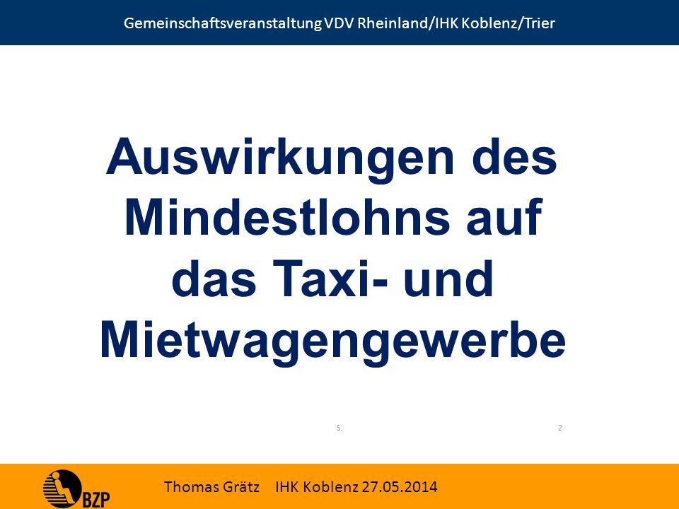 Gemeinschaftsveranstaltung VDV Rheinland/IHK Koblenz/Trier Thomas Grätz IHK Koblenz 27.05.2014 2S.