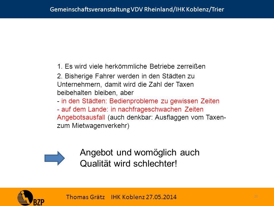 Gemeinschaftsveranstaltung VDV Rheinland/IHK Koblenz/Trier Thomas Grätz IHK Koblenz 27.05.2014 S.20 1.