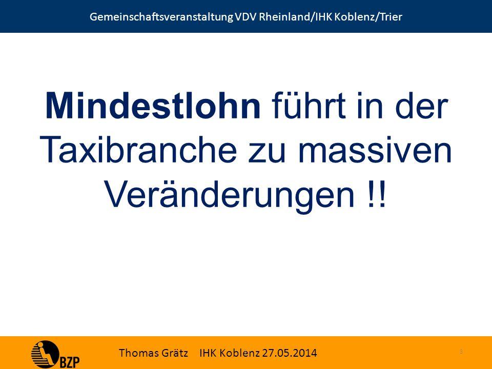 Gemeinschaftsveranstaltung VDV Rheinland/IHK Koblenz/Trier Thomas Grätz IHK Koblenz 27.05.2014 3S.