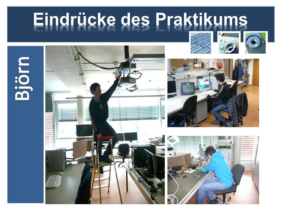 Björn Ich habe in diesem Vortrag euch denn Beruf des IT-Systemelektroniker mit seinen Tätigkeiten, meinen Eindrücke und Erfahrungen aus meinem Praktikum an der FH-SWF Meschede näher gebracht.