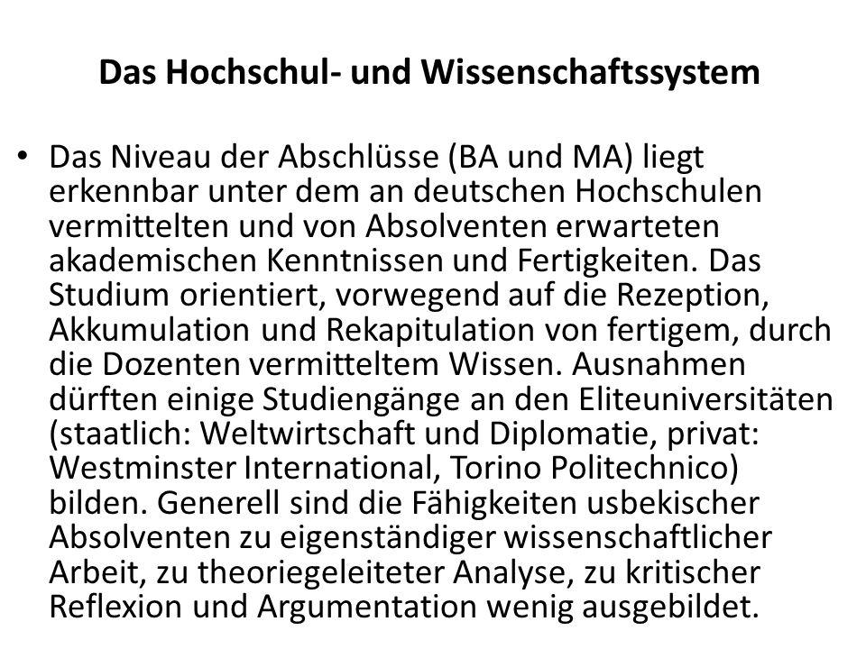 Das Hochschul- und Wissenschaftssystem Das Niveau der Abschlüsse (BA und MA) liegt erkennbar unter dem an deutschen Hochschulen vermittelten und von Absolventen erwarteten akademischen Kenntnissen und Fertigkeiten.
