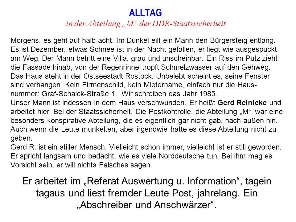 """ALLTAG in der Abteilung """"M der DDR-Staatssicherheit Morgens, es geht auf halb acht."""
