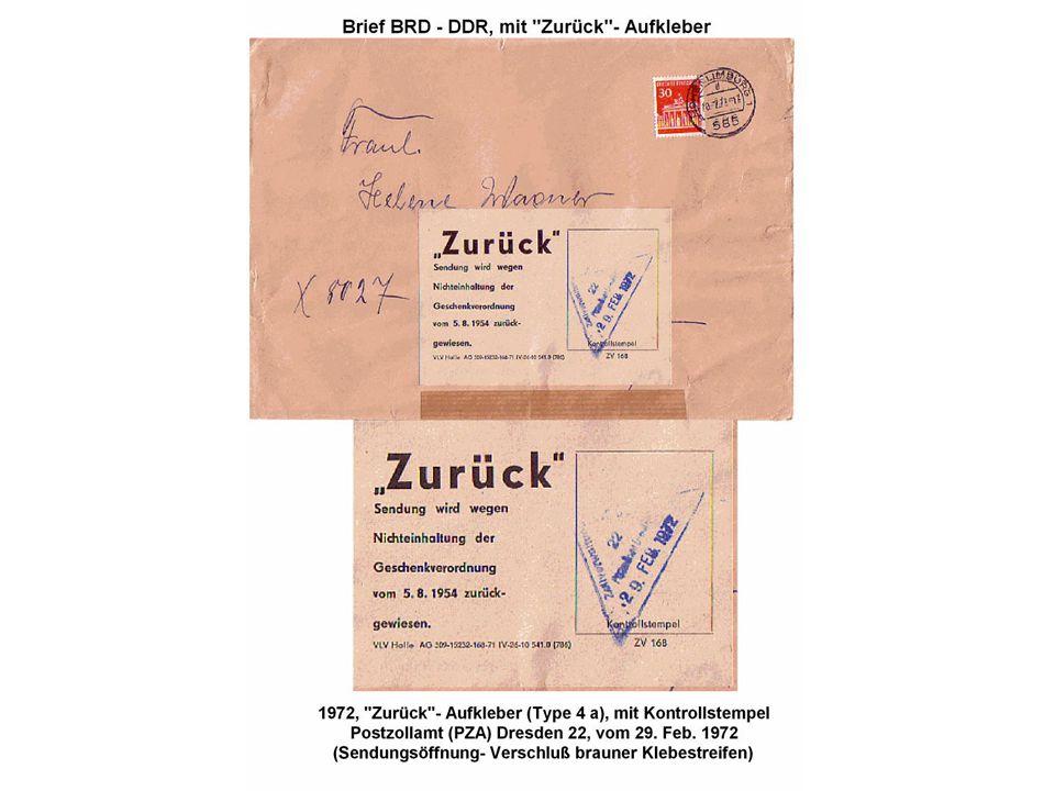 """""""Zurück""""- Stempel und """"Zurück""""- Aufkleber Es war in der DDR umfangreich geregelt, in welchem Umfang Postsendungen aus der DDR und in die DDR Geschenke"""