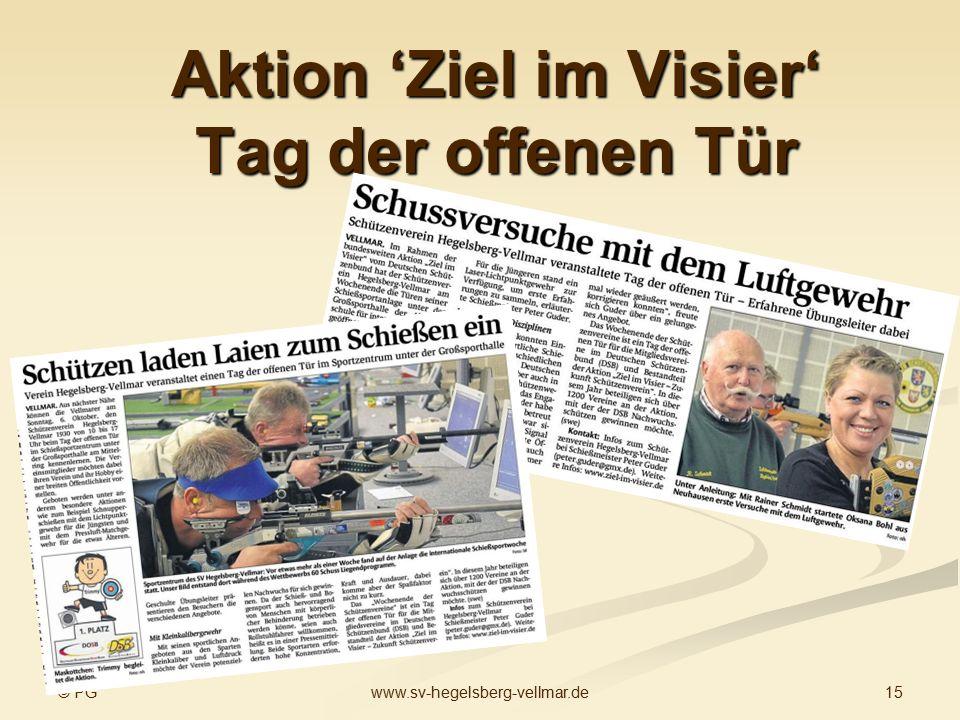 © PG 15www.sv-hegelsberg-vellmar.de Aktion 'Ziel im Visier' Tag der offenen Tür