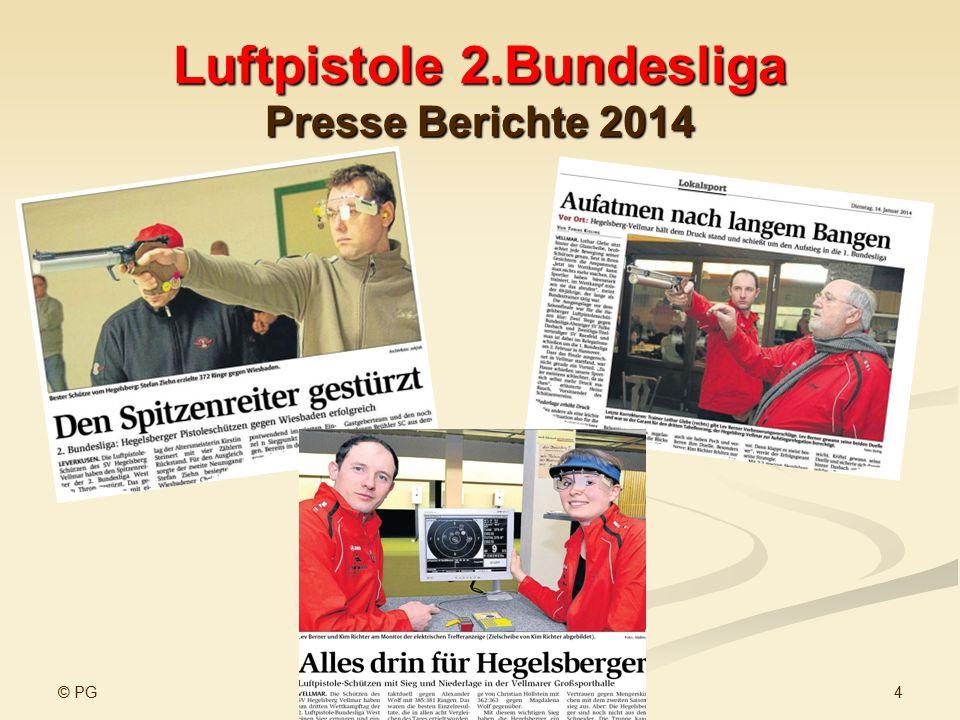 © PG 4www.sv-hegelsberg-vellmar.de Luftpistole 2.Bundesliga Presse Berichte 2014
