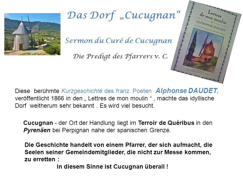 """Das Dorf """"Cucugnan Cucugnan - der Ort der Handlung liegt im Terroir de Quéribus in den Pyrenäen bei Perpignan nahe der spanischen Grenze."""