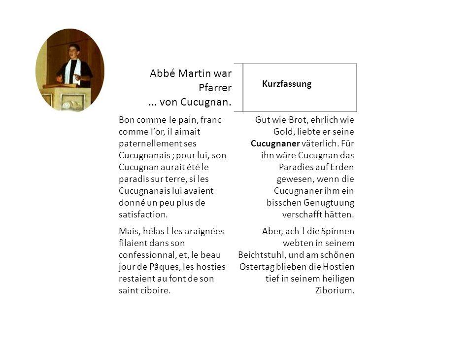 Abbé Martin war Pfarrer... von Cucugnan.