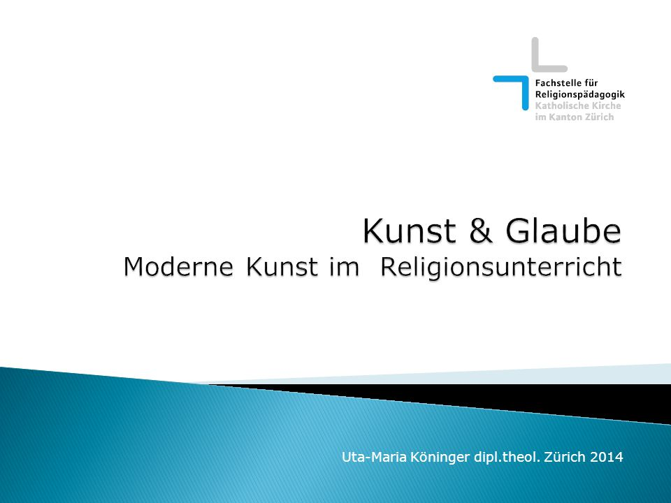 Uta-Maria Köninger dipl.theol. Zürich 2014