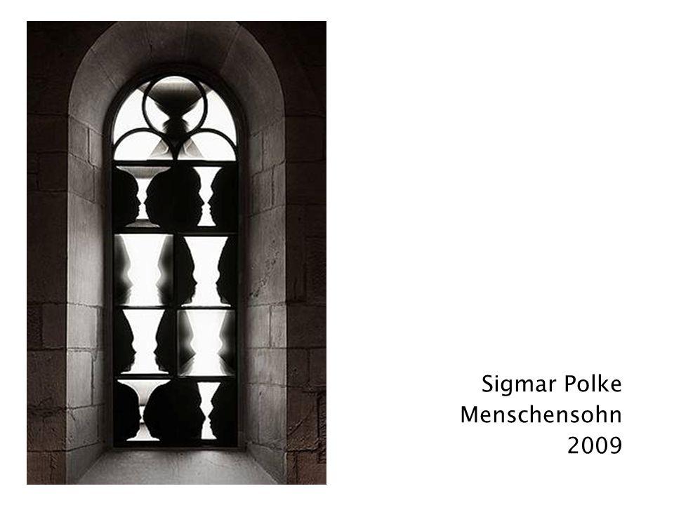 Sigmar Polke Menschensohn 2009