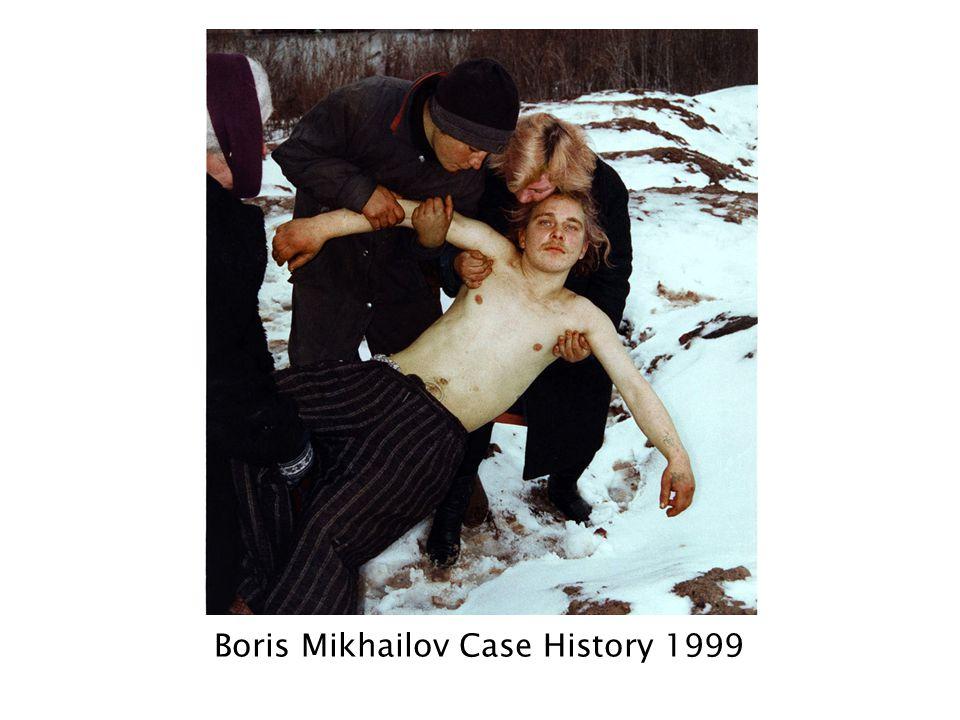 Boris Mikhailov Case History 1999
