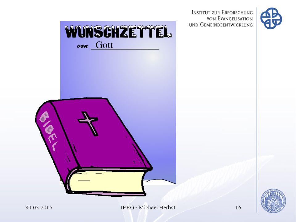 30.03.2015IEEG - Michael Herbst16 Gott