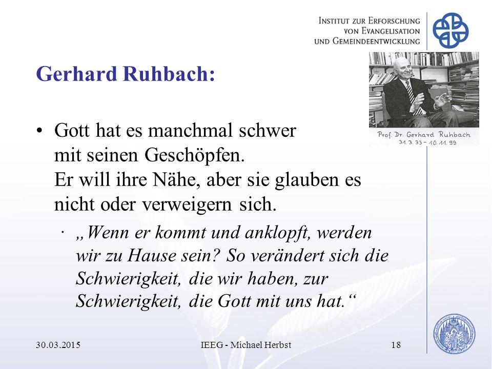 """Gerhard Ruhbach: Gott hat es manchmal schwer mit seinen Geschöpfen. Er will ihre Nähe, aber sie glauben es nicht oder verweigern sich. ·""""Wenn er kommt"""