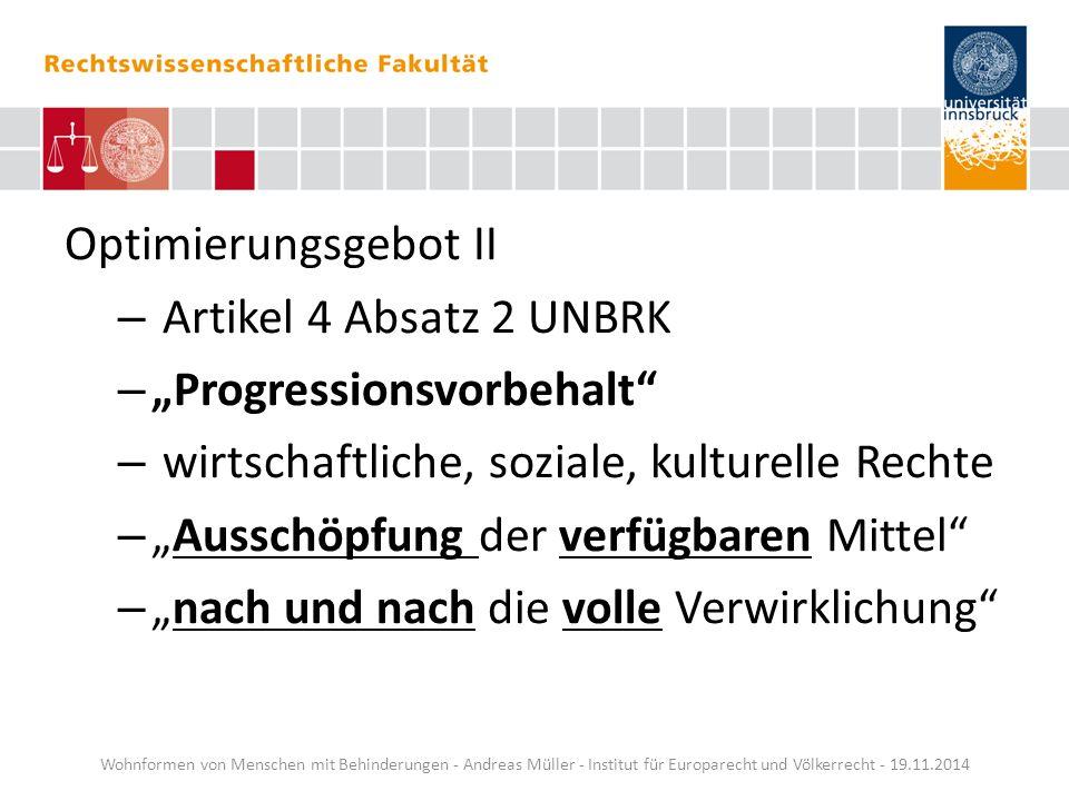 """Optimierungsgebot II – Artikel 4 Absatz 2 UNBRK – """"Progressionsvorbehalt"""" – wirtschaftliche, soziale, kulturelle Rechte – """"Ausschöpfung der verfügbare"""