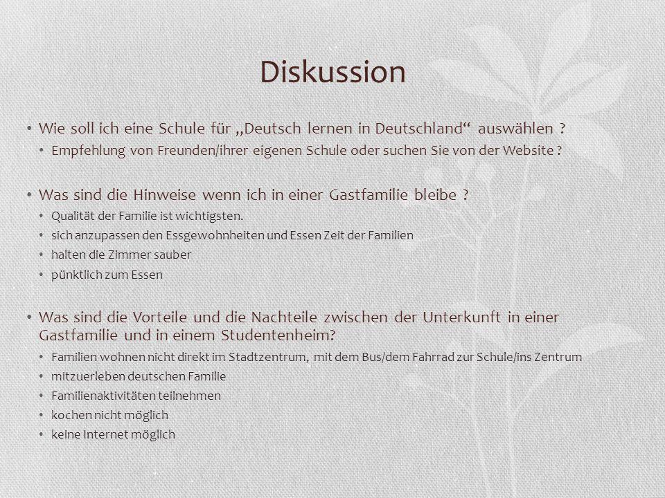 """Diskussion Wie soll ich eine Schule für """"Deutsch lernen in Deutschland"""" auswählen ? Empfehlung von Freunden/ihrer eigenen Schule oder suchen Sie von d"""