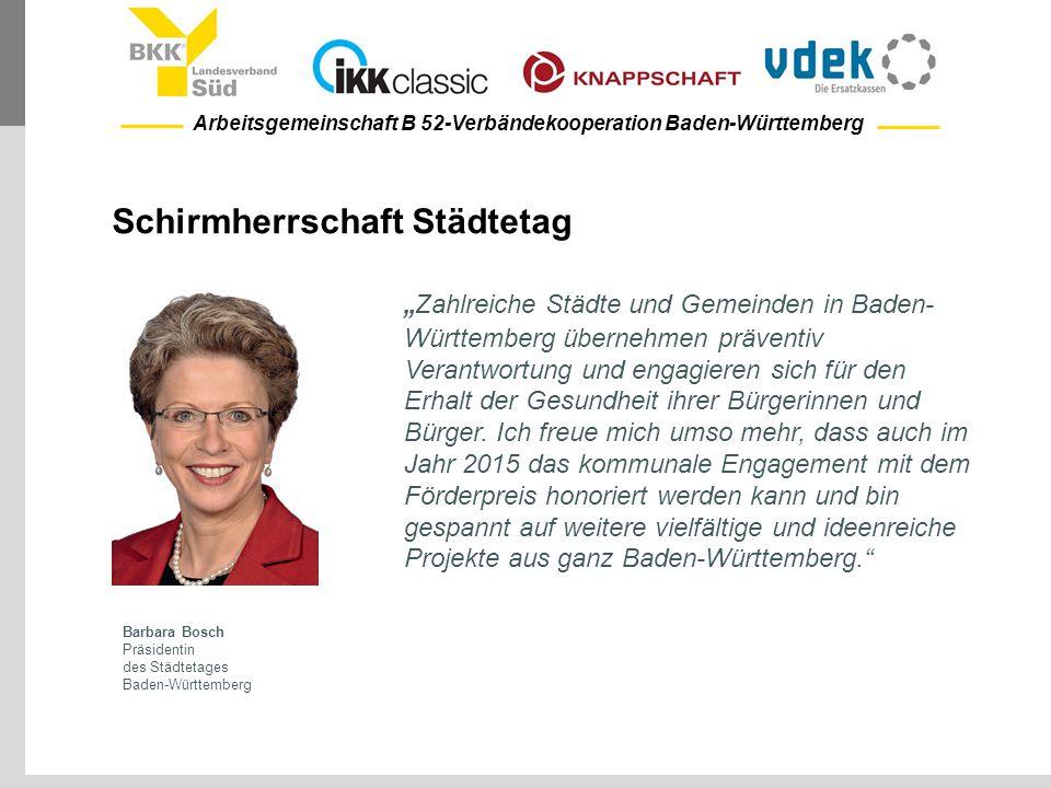 Arbeitsgemeinschaft B 52-Verbändekooperation Baden-Württemberg Schirmherrschaft Städtetag Barbara Bosch Präsidentin des Städtetages Baden-Württemberg