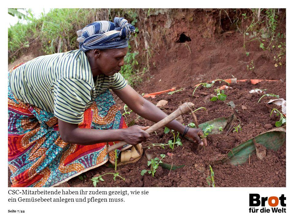"""Seite 8/22 """"Die Leute brauchen Qualität statt Quantität auf Feld und Teller, sonst bleiben sie schwach , sagt Agrarwissenschaftler Innocent Simpunga von CSC."""