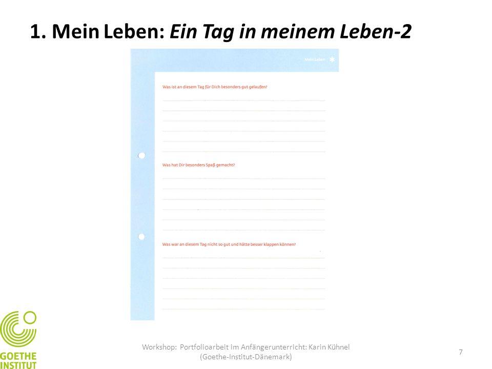 7 1. Mein Leben: Ein Tag in meinem Leben-2 Workshop: Portfolioarbeit im Anfängerunterricht: Karin Kühnel (Goethe-Institut-Dänemark)