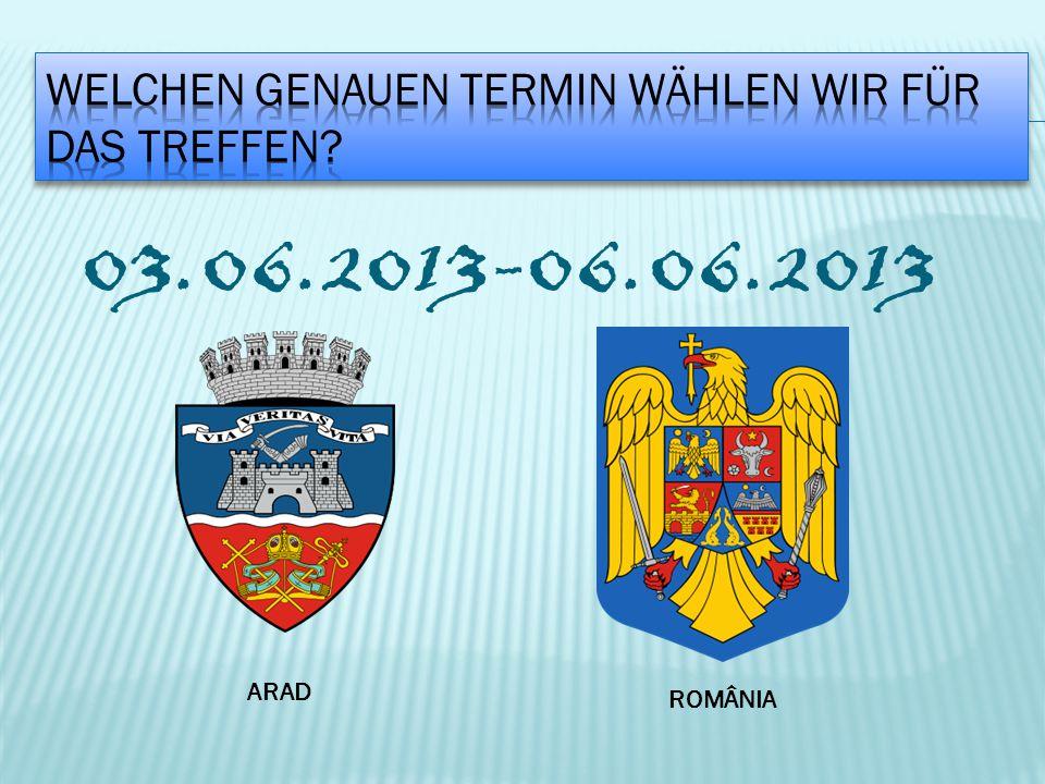 03.06.2013-06.06.2013 ARAD ROMÂNIA
