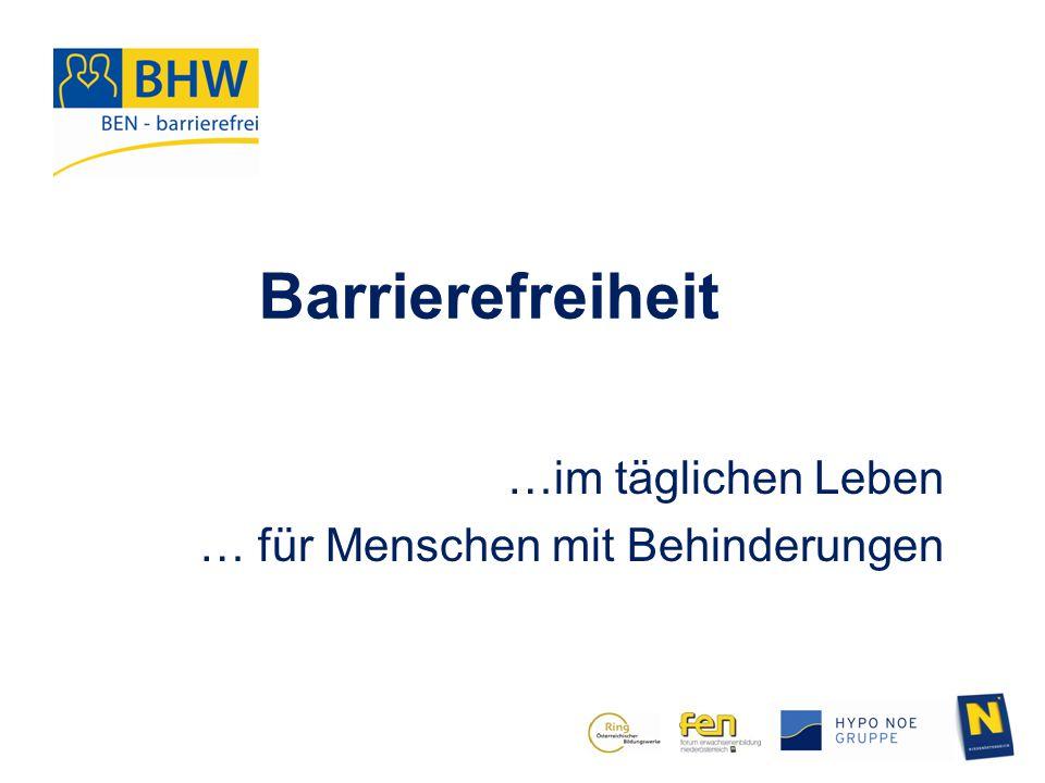 Barrierefreiheit für 20 % zwingend notwendig für 40 % notwendig für 100 % komfortable