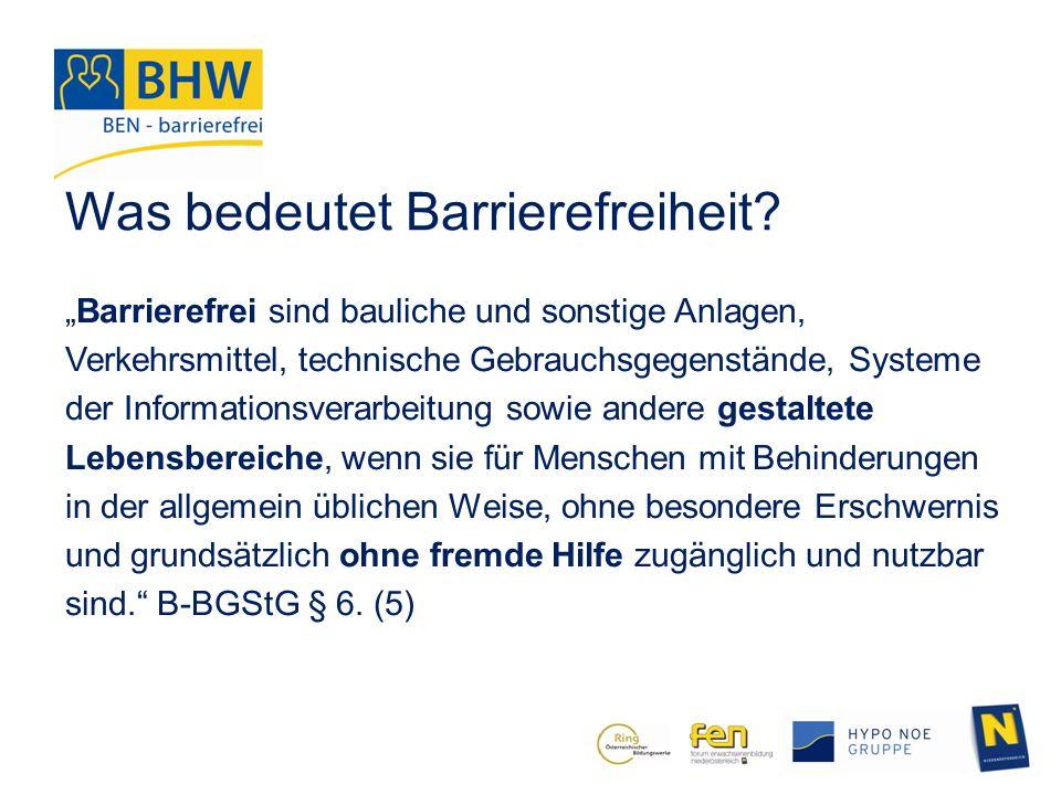 """Was bedeutet Barrierefreiheit? """"Barrierefrei sind bauliche und sonstige Anlagen, Verkehrsmittel, technische Gebrauchsgegenstände, Systeme der Informat"""