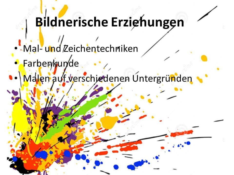 Bildnerische Erziehungen Mal- und Zeichentechniken Farbenkunde Malen auf verschiedenen Untergründen