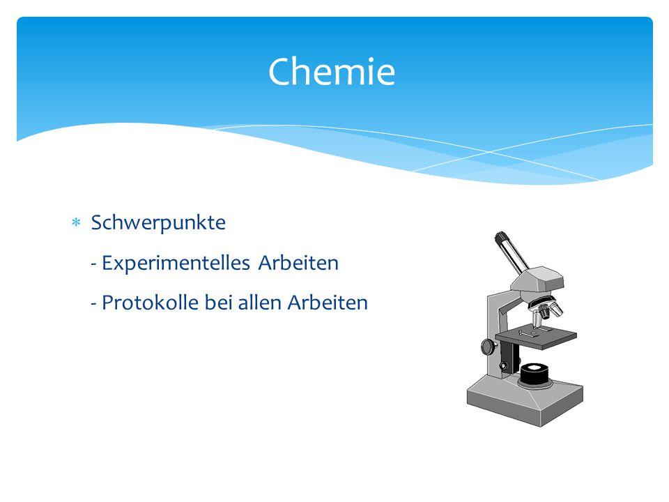  Schwerpunkte - Experimentelles Arbeiten - Protokolle bei allen Arbeiten Chemie