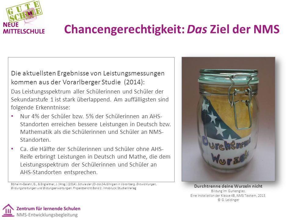 Chancengerechtigkeit: Das Ziel der NMS Die aktuellsten Ergebnisse von Leistungsmessungen kommen aus der Vorarlberger Studie (2014): Das Leistungsspekt