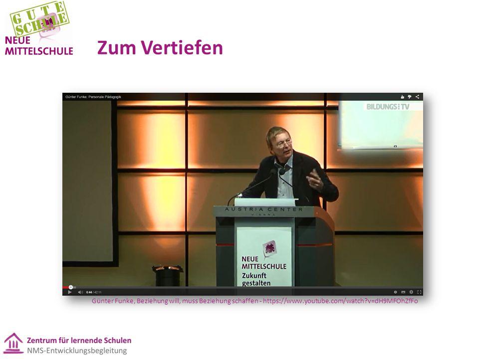 Zum Vertiefen Günter Funke, Beziehung will, muss Beziehung schaffen - https://www.youtube.com/watch?v=dH9MFOhZfFo