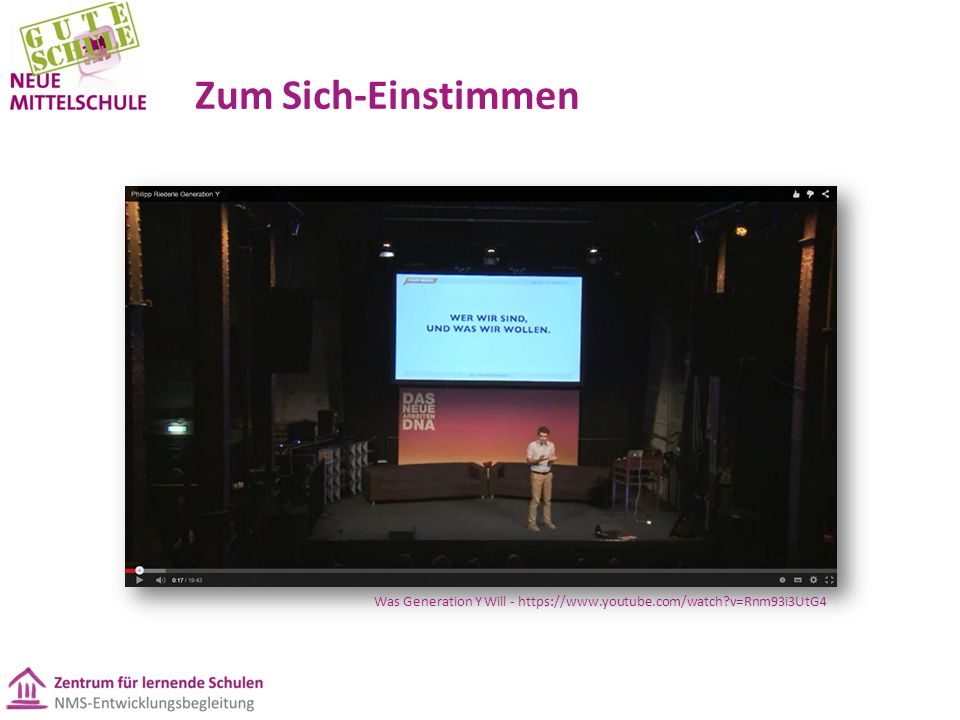Zum Sich-Einstimmen Was Generation Y Will - https://www.youtube.com/watch?v=Rnm93i3UtG4