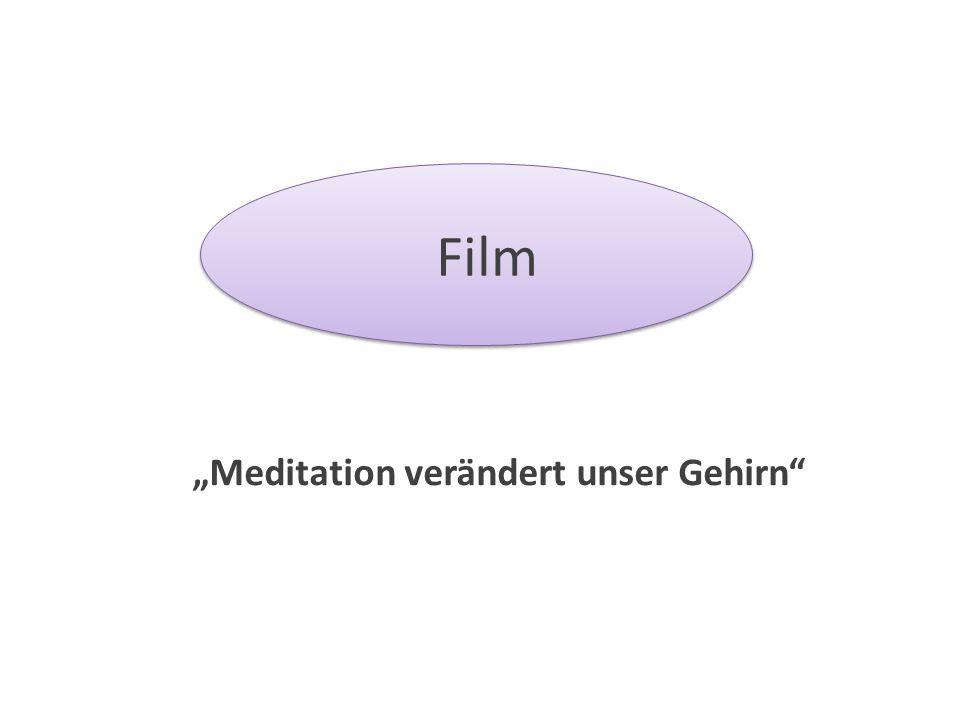 "Film ""Meditation verändert unser Gehirn"""