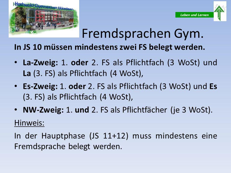 Leben und Lernen Fremdsprachen Gym. In JS 10 müssen mindestens zwei FS belegt werden.