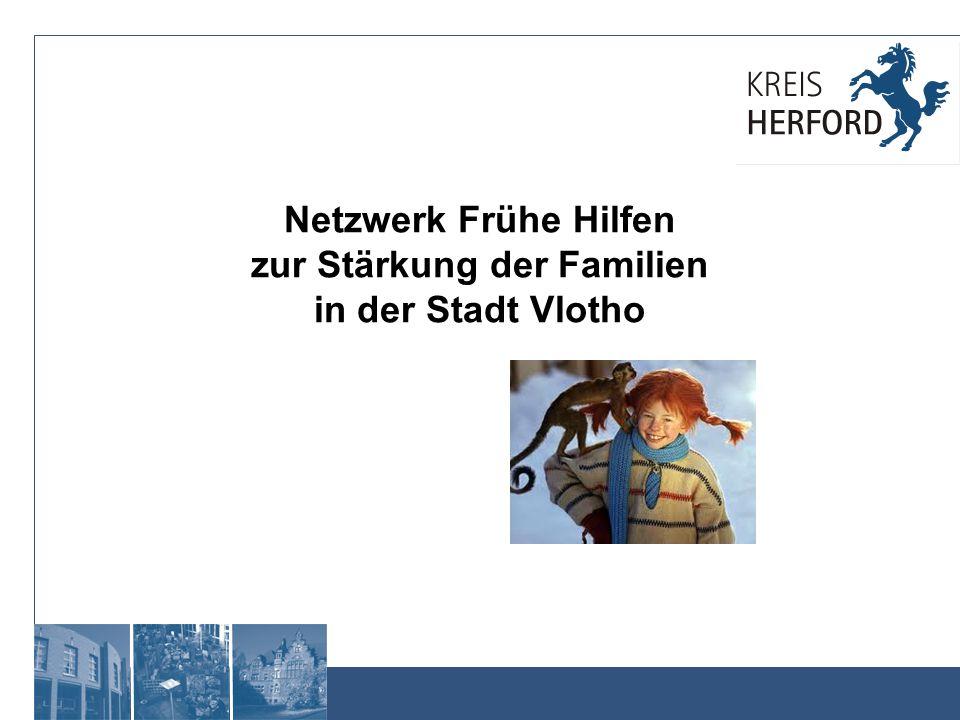 Netzwerke im Kreis Herford Seit 2010 gibt es das Netzwerk Frühe Hilfen in der Stadt Enger im Sozialraum Besenkamp/ Belke-Steinbeck.