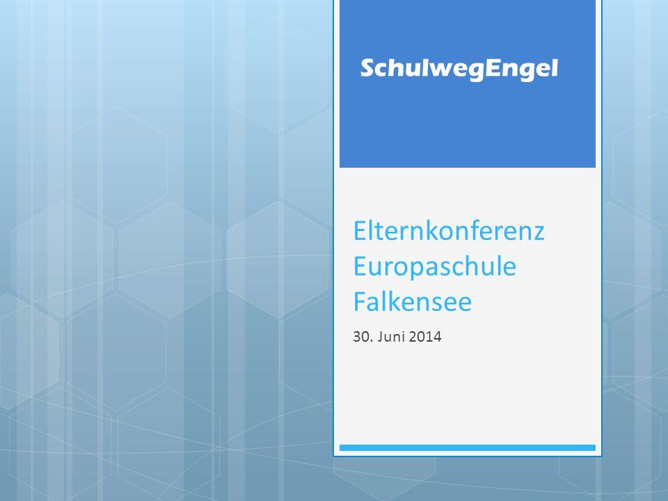 SchulwegEngel Elternkonferenz Europaschule Falkensee 30. Juni 2014