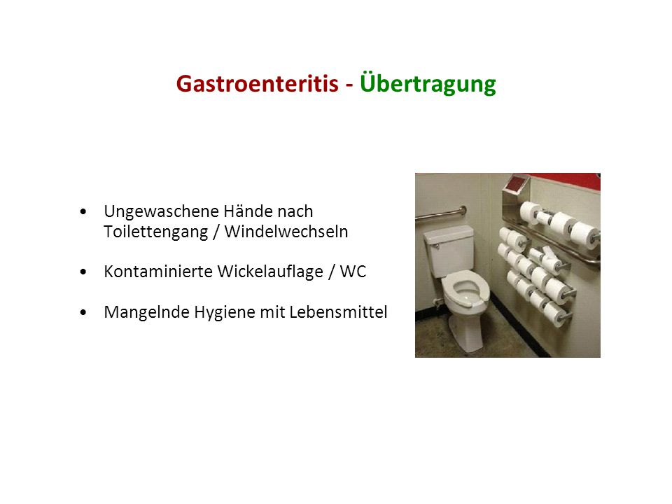 Hygienemaßnahmen Händedesinfektion nach jedem Kontakt mit dem Kind Kind von der Gruppe trennen Flächendesinfektion als Schlussdesinfektion MELDEPFLICHT!!