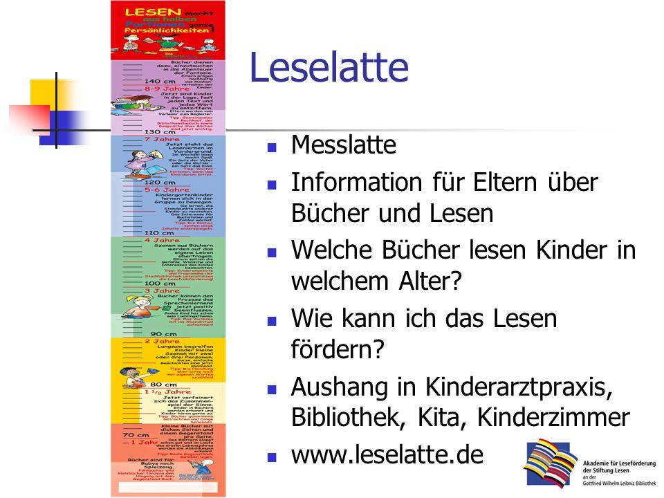 Leselatte Messlatte Information für Eltern über Bücher und Lesen Welche Bücher lesen Kinder in welchem Alter.