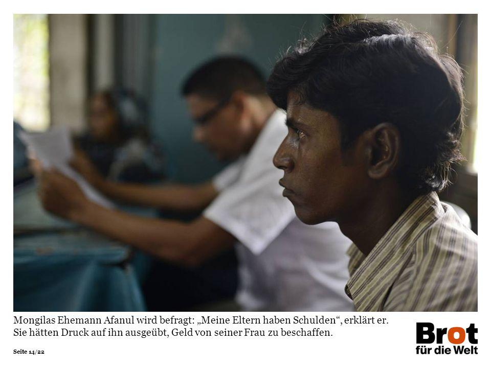 """Seite 14/22 Mongilas Ehemann Afanul wird befragt: """"Meine Eltern haben Schulden , erklärt er."""