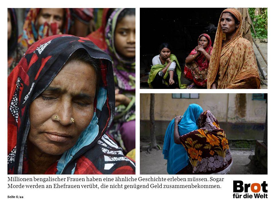 Seite 6/22 Millionen bengalischer Frauen haben eine ähnliche Geschichte erleben müssen.